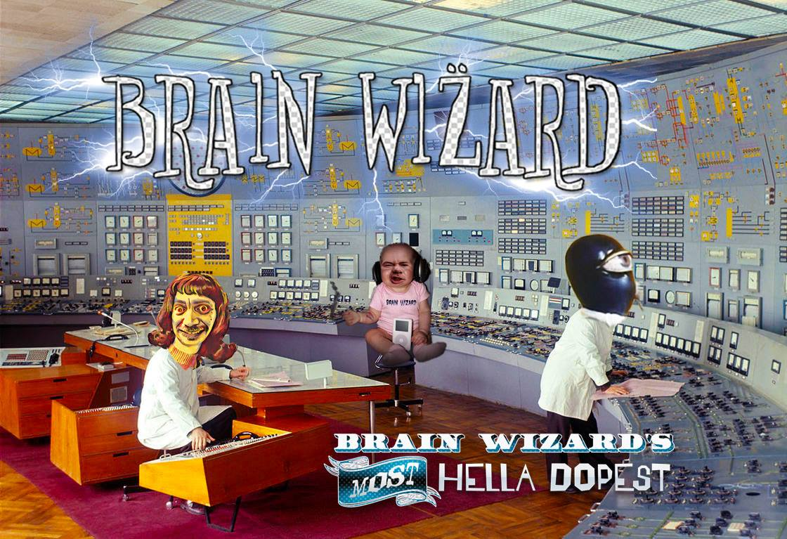 Brain Wizard only records in the World's Most Advanced Studio
